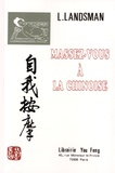 Leo Landsman - Massez-vous à la chinoise.