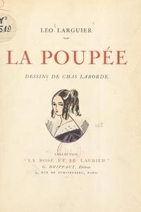 Léo Larguier et Chas Laborde - La poupée.