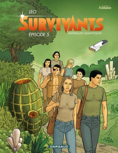 Les survivants Tome 5 - Anomalies quantiques - 9782205169775 - 7,99 €