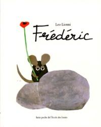 Leo Lionni - Frédéric.