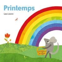 Leo Lionni et Julie Hamilton - Printemps.