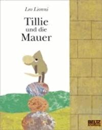 Leo Lionni - Tillie und die Mauer.
