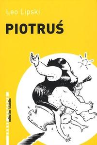 Leo Lipski - Piotrus.