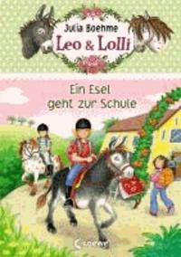 Leo & Lolli 03. Ein Esel geht zur Schule.