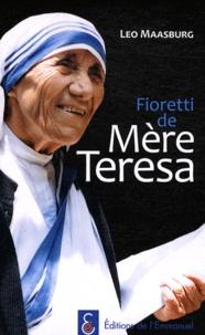 Leo Maasburg - Fioretti de Mère Teresa.