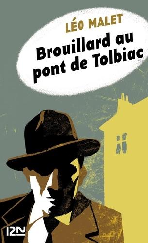 Léo Malet - Brouillard au pont de Tolbiac.