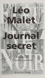 Léo Malet et Francis Lacassin - Journal secret.