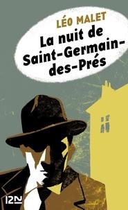 Léo Malet et Emmanuel Moynot - Nestor Burma  : La nuit de Saint-Germain-des-Prés.
