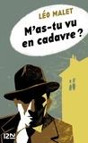Léo Malet et  Tardi - Nestor Burma Tome 4 : M'as-tu vu en cadavre ?.