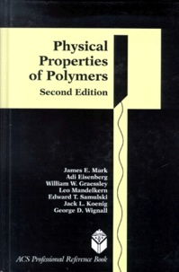 PHYSICAL PROPERTIES OF POLYMERS. 2nd edition - Leo Mandelkern | Showmesound.org