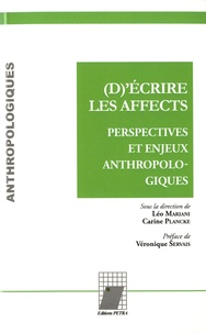 Léo Mariani et Carine Plancke - (D)'écrire les affects - Perspectives et enjeux anthropologiques.