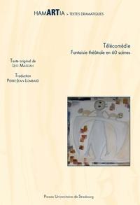 Leo Maslíah - Télécomédie - Fantaisie théâtrale en 60 scènes.