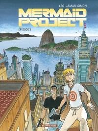 Léo et Corine Jamar - Mermaid Project Tome 3 : .