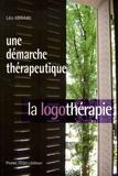 Léo-Michel Abrami - Une démarche thérapeutique : la logothérapie.