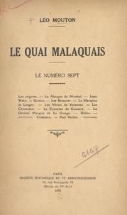 Léo Mouton - Le quai Malaquais : le numéro sept.