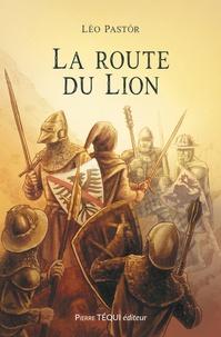Léo Pastor - La route du Lion.