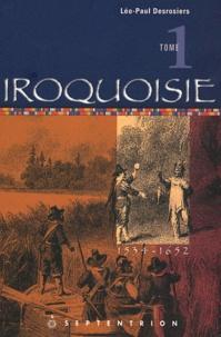 Deedr.fr Iroquoisie - Tome 1, 1534-1652 Image