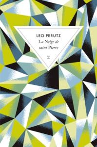 Leo Perutz - La neige de Saint Pierre.