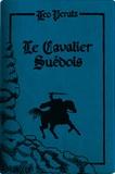Leo Perutz - Le cavalier suédois - Edition limitée.