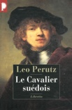 Leo Perutz - Le Cavalier suédois.