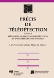 Léo Provencher et Jean-Marie Maurice Dubois - Précis de télédétection, volume 4 - Méthodes de photointerpétation et d'interprétation d'image.