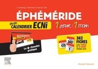 Rapidshare recherche ebook gratuit télécharger Ephéméride : mon calendrier ECNi  - 1 jour / 1 item CHM FB2 PDF in French 9782294759222 par Léo Prud'homme, Anna Gemahling, Marie-charlotte Villy, Rana Saad