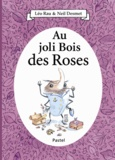 Léo Rau et Neil Desmet - Au joli Bois des Roses.