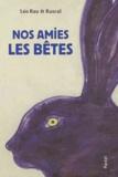 Léo Rau - Nos amies les bêtes.