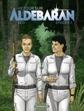 Léo - Retour sur Aldébaran - tome 1 - Episode 1.