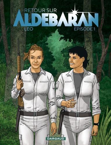 Retour sur Aldébaran Tome 1