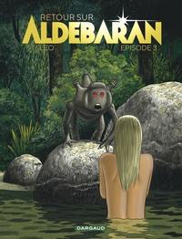 Léo - Retour sur Aldébaran Tome 3 : Maison ronde.