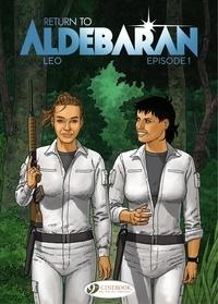 Léo - Return to Aldebaran - Episode 1.