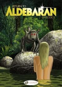 Léo - Return to Aldebaran - Episode 3.