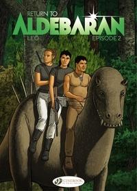 Léo - Return to Aldebaran - Volume 2.
