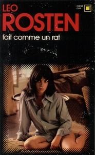 Leo Rosten - Fait comme un rat.