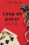Leo Rutra - Coup de Poker.