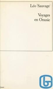 Leo Sauvage - Voyages en Onusie.