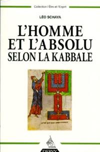 LHOMME ET LABSOLU. Selon la Kabbale.pdf