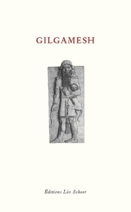 Léo Scheer - Gilgamesh.