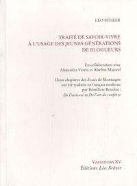 Léo Scheer - Traité de savoir-vivre à l'usage des jeunes générations de blogueurs.