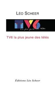 Deedr.fr TV6, la plus jeune des télés Image