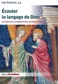 Léo Scherer - Ecouter le langage de dieu.