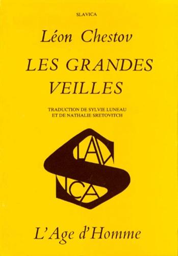 Leo Schestow - LES GRANDES VEILLES.