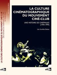 Rhonealpesinfo.fr La culture cinématographique du mouvement ciné-club - Une histoire de cinéphilies (1944-1999) Image