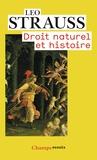 Leo Strauss - Droit naturel et histoire.