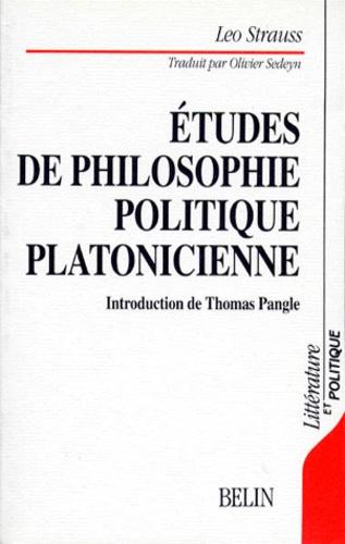 Leo Strauss - Études de philosophie politique platonicienne.