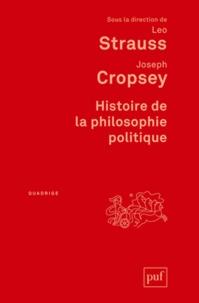 Leo Strauss et Joseph Cropsey - Histoire de la philosophie politique.