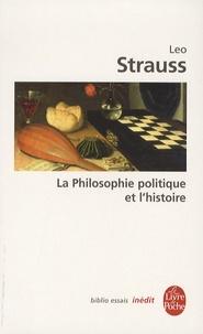 Leo Strauss - La philosophie politique et l'histoire - De l'utilité et des inconvénients de l'histoire pour la philosophie.