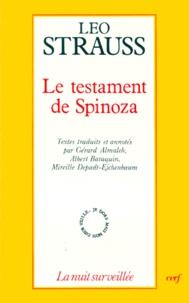 Leo Strauss - LE TESTAMENT DE SPINOZA. - Ecrits de Leo Strauss sur Spinoza et le judaïsme.