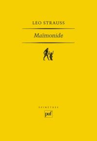 Leo Strauss - Maïmonide.